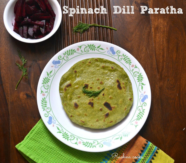 Spinach dill paratha