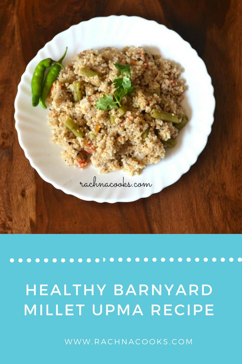 healthy barnyard millet upma recipe