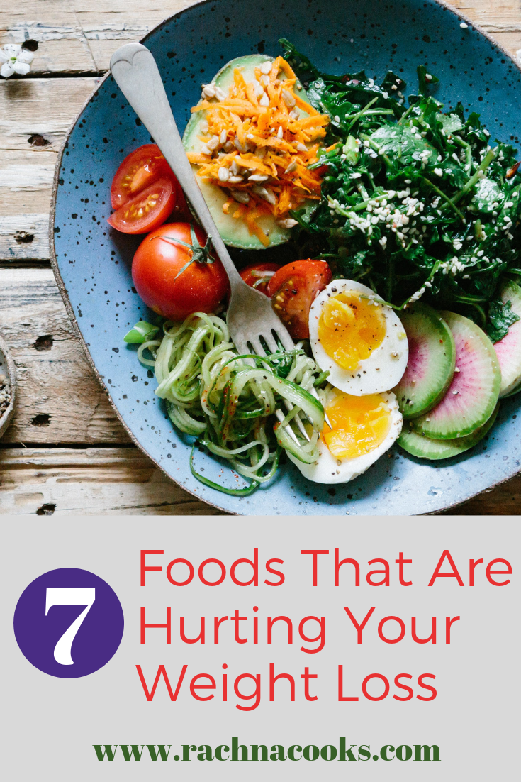 healthy foods hurting weight loss